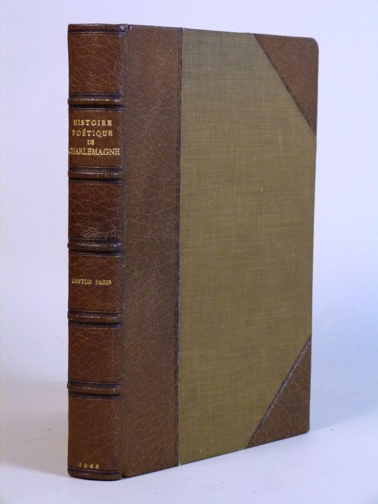 Histoire Poetique de Charlemagne, Gaston Paris' first book in a fine Riviere binding