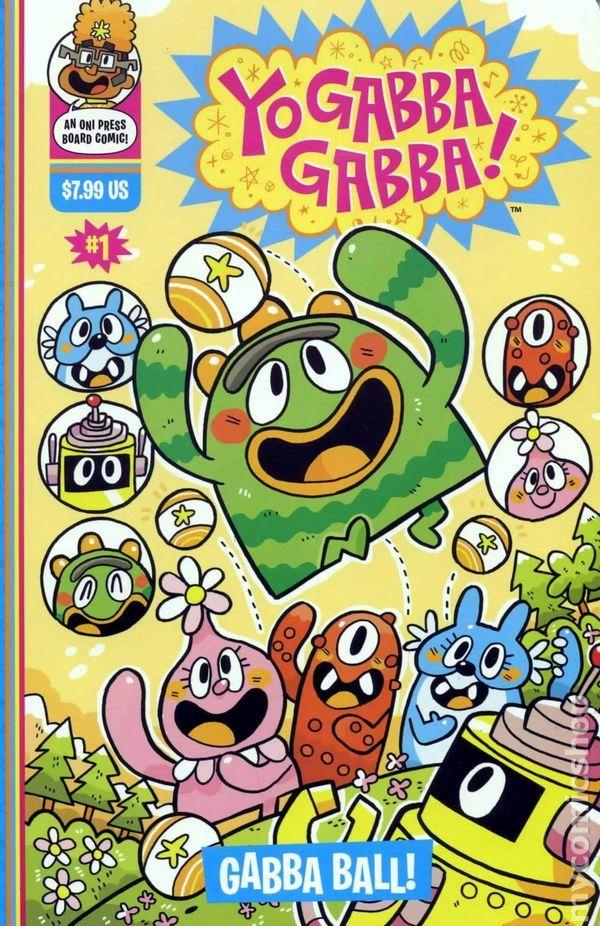 Yo Gabba Gabba Gabba Ball (2010 Oni Press) 1 Oni Press Modern Age Comic Book covers Cartoon kids show puppets