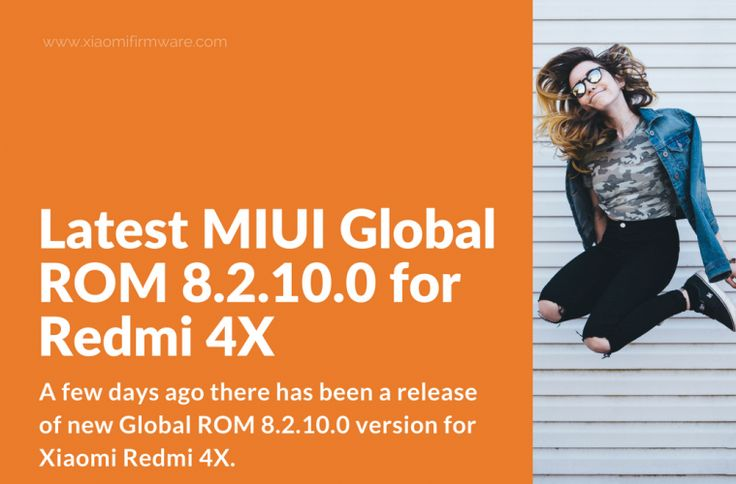 Global Stable ROM 8.2.10.0 for Xiaomi Redmi 4X