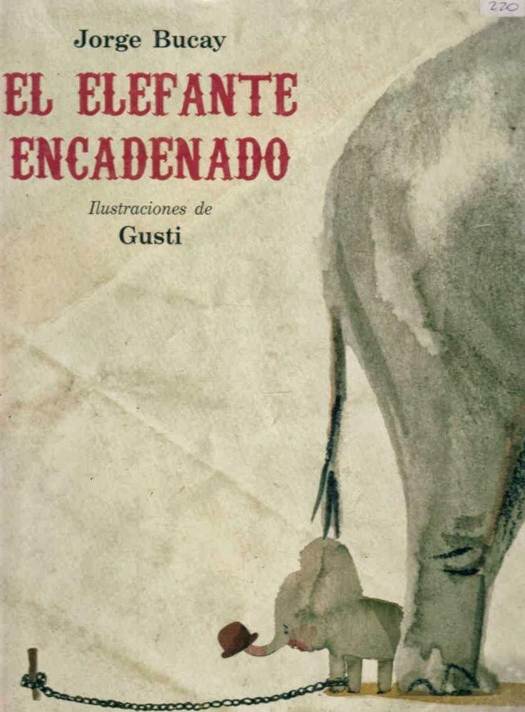 el-elefante-encadenado.jpg (836×1133)