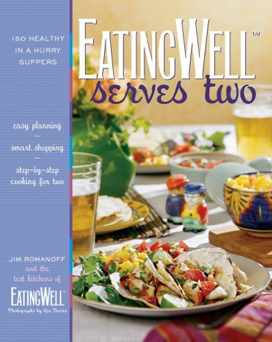 EatingWell Serves Two 150 Healthy in a Hurry Suppers http://www.mysharedpage.com/eatingwell-serves-two-150-healthy-in-a-hurry-suppers