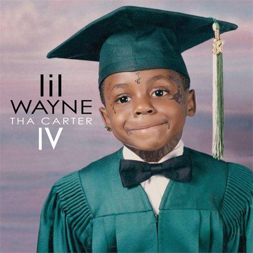 Lil Wayne ~ Tha Carter IV