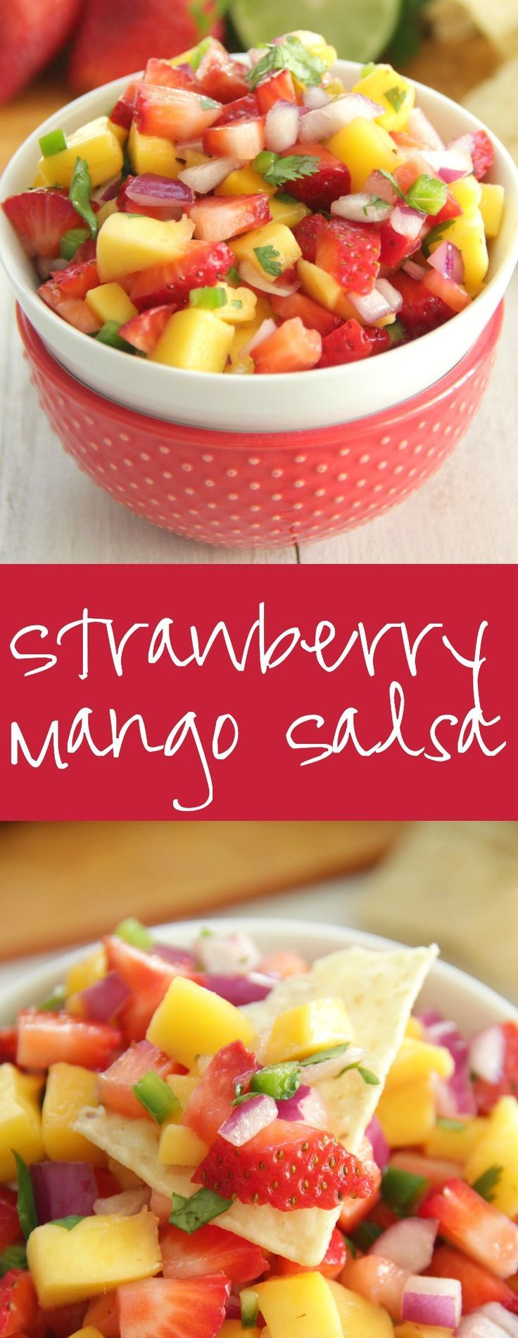 Strawberry Mango Salsa - perfect with chips or over chicken or fish!