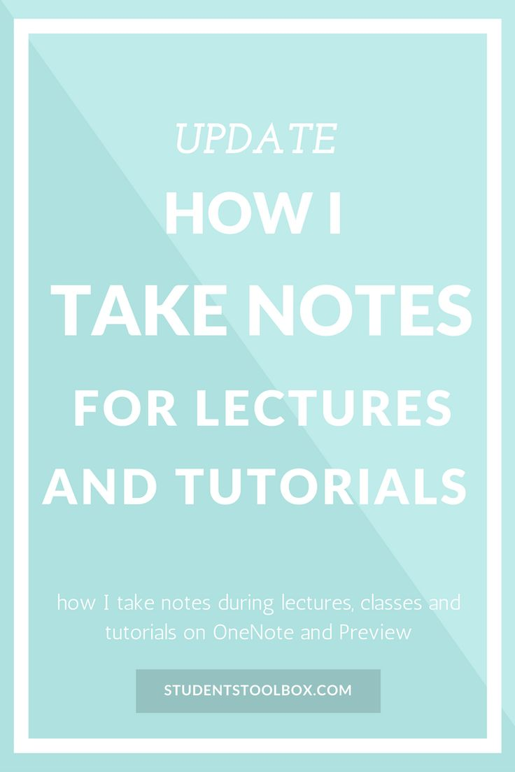 Updated: How I Take Notes For Lectures and Tutorials | Students Toolbox