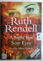 A Sight for Sore Eyes written by Ruth Rendell performed by David Threlfall on Cassette (Unabridged)
