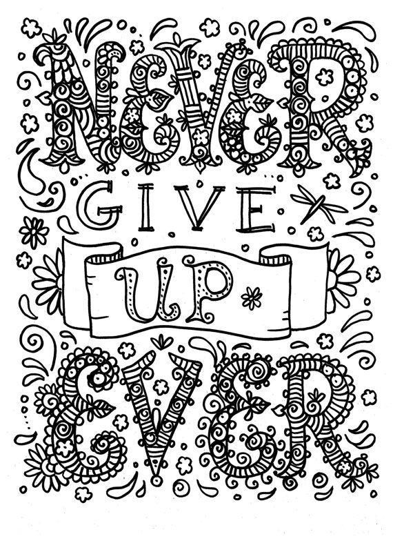 Never Give Up Ever Positive Word Coloring Page Coloring Quote