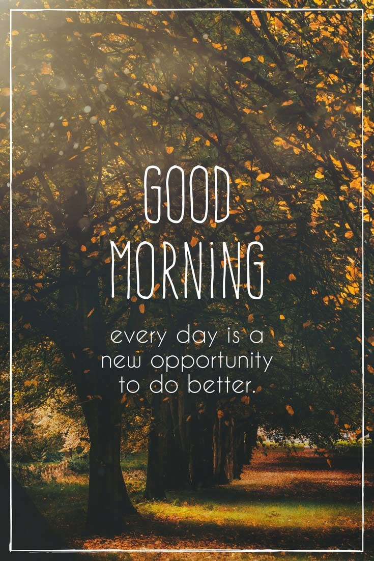 Fresh Inspirational Good Morning Quotes For The Day Get On The Right Track Part 6 Good Morning Quotes Good Morning Friends Quotes Morning Quotes