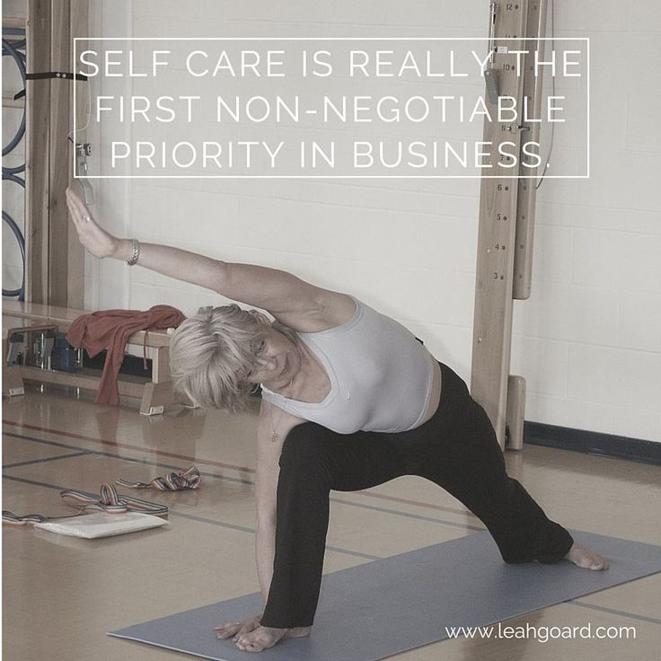 Self care is really the FIRST non-negotiable priority in business.