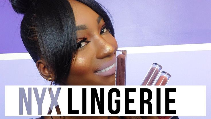 NYX LINGERIE LIPSTICKS | DARK SKIN