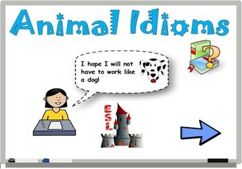 Here is a fun flipchart to use with ActivInspire to teach idiomatic expressions to children.