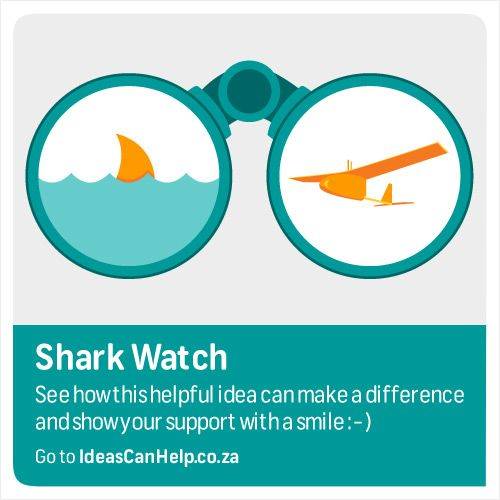 SharkWatch is a project to keep South Africa's beaches safe from shark attacks and drownings with the use of specialised Unmanned Aerial System kits. These light weight aircraft will patrol our beaches autonomously sending back a live video feed  to the user. View the idea here: http://www.blog.fnb.co.za/ideas-can-help/view-idea/?id=2910