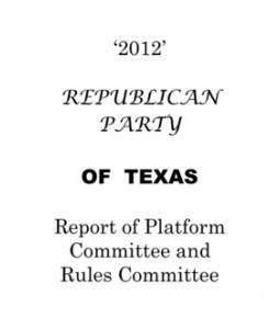 2012 Texas Republican Party Platform. The good, the bad, & the ugly.: Republican Parties, Republican Party, Texas Republican