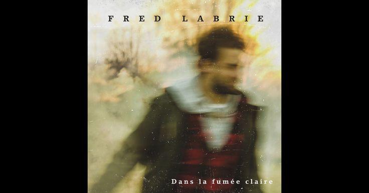 Freb Labrie - Dans la fumée claire