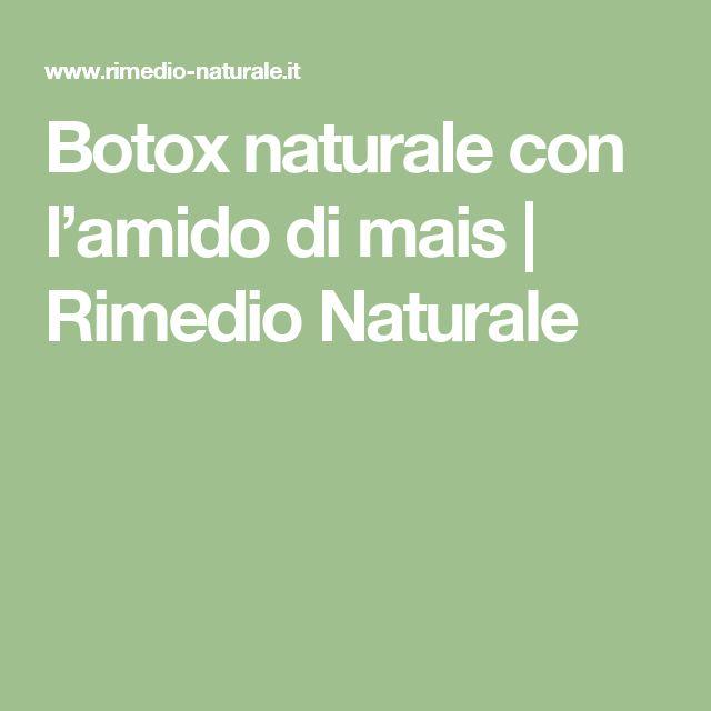 Botox naturale con l'amido di mais | Rimedio Naturale