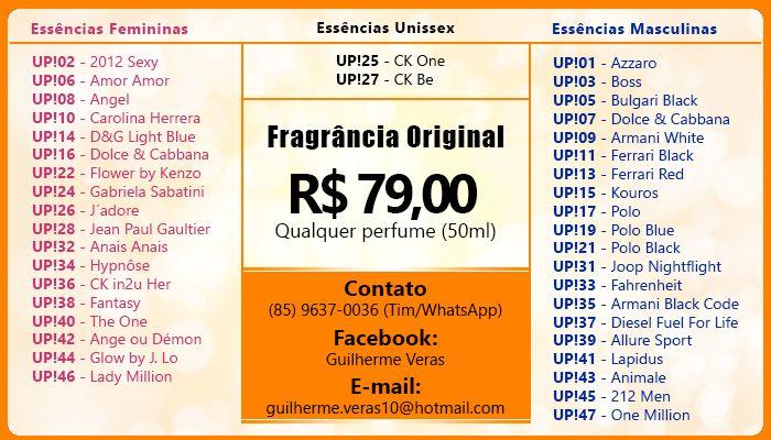 Fragncias originais com 50ML. GOSTARIA QUE VOC ANALISASSE ESTE PROJETO http://www.locutorteixeirasantos.com/2013/10/venha-para-maior-empresa-de-todos-os.html