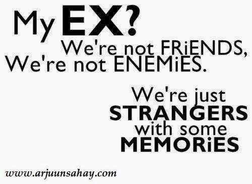 """""""My Ex? We're Not Friends. We're Not Enemies. We're Just"""