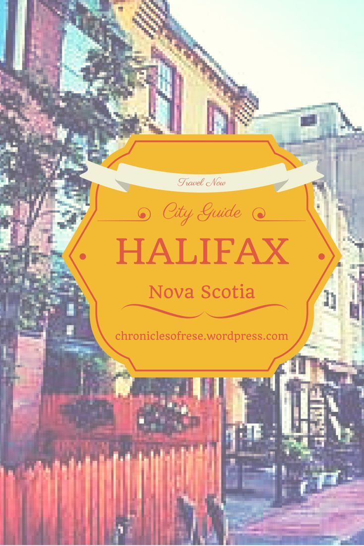 Guide to Exploring Downtown Halifax.