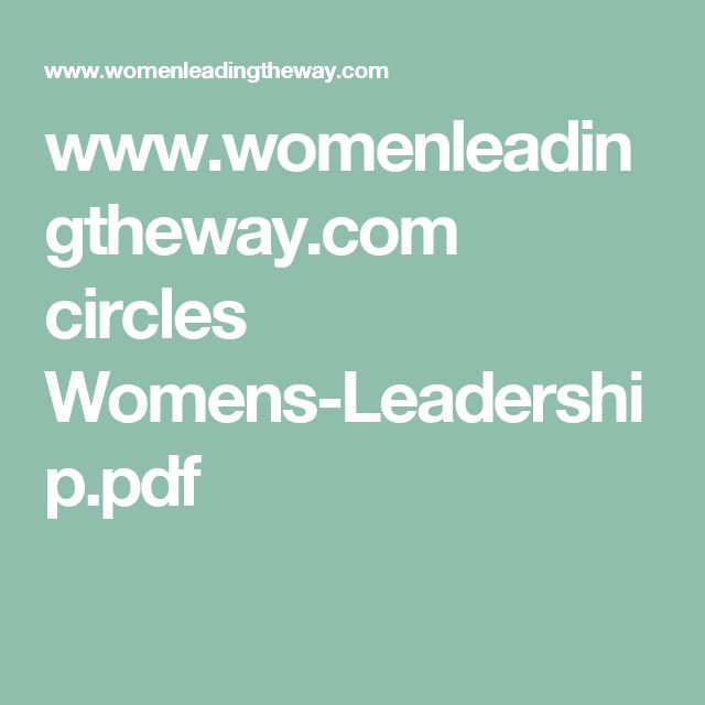 www.womenleadingtheway.com circles Womens-Leadership.pdf