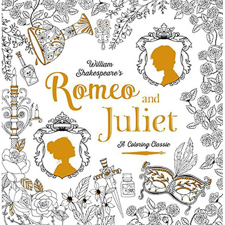Romeo And Juliet A Coloring Classic By William Shakespeare Bethan Janine Renia Metallinou