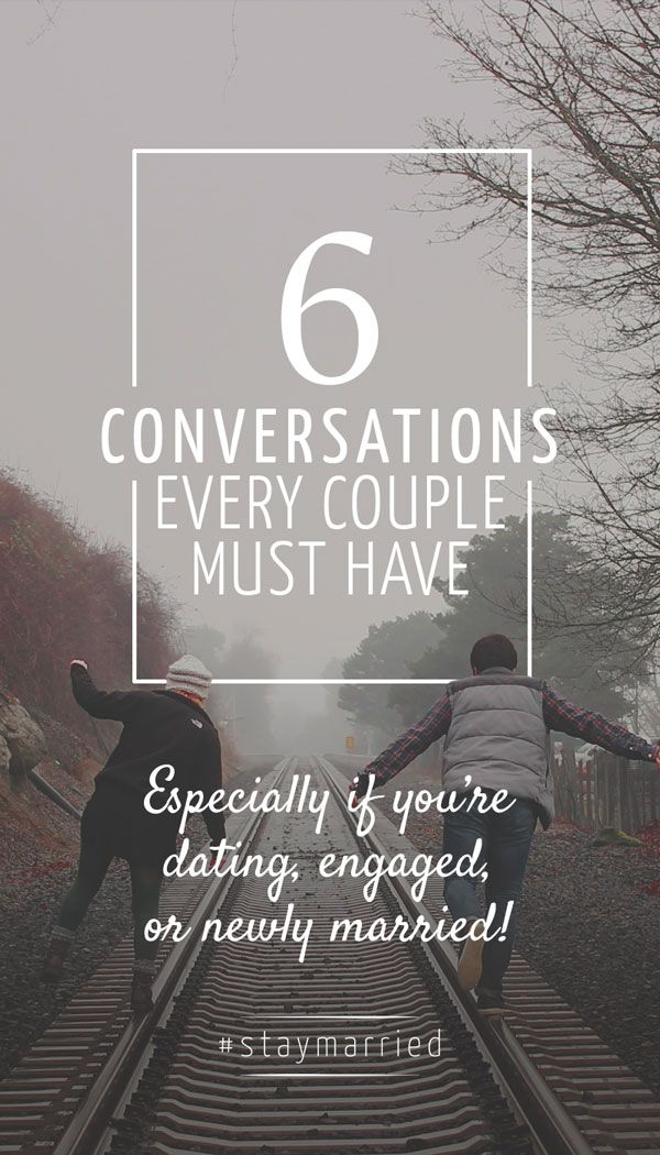 6 Conversations Every Couple Must Have - #staymarried