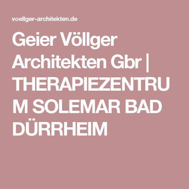 Geier Völlger Architekten Gbr | THERAPIEZENTRUM SOLEMAR BAD DÜRRHEIM