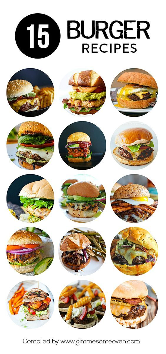 15 Burger Recipes -- a delicious collection of recipes from food bloggers   gimmesomeoven.com: