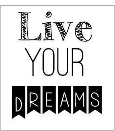 lámina Follow your dreams decorar : via MIBLOG
