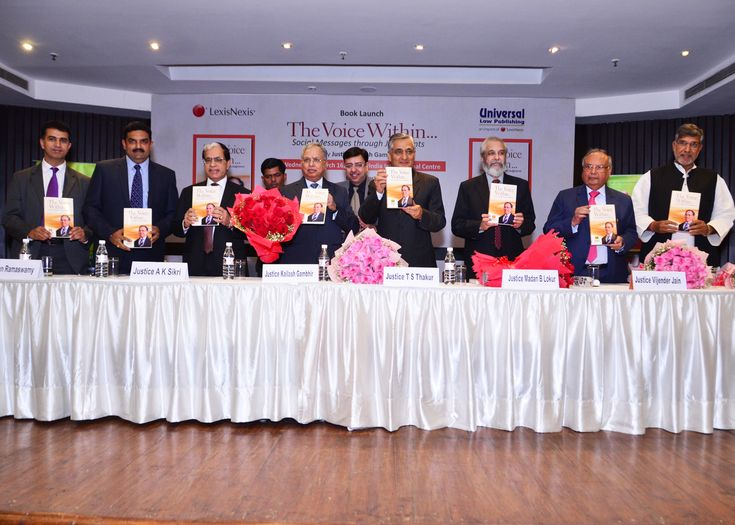 Hon'ble Chief Justice of India #TSThakur Launches #LexisNexis and Universal Law Publishing #Book 'The Voice Within...Social Messages through Judgments', Authored by #JusticeKailashGambhir