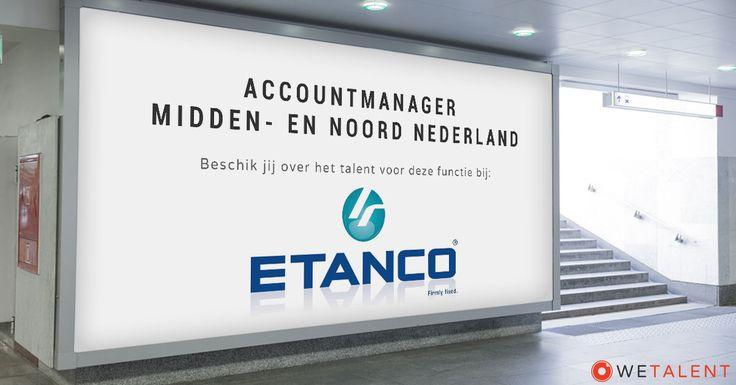 Ben jij de nieuwe Accountmanager Midden- en Noord Nederland bij Etanco Benelux?