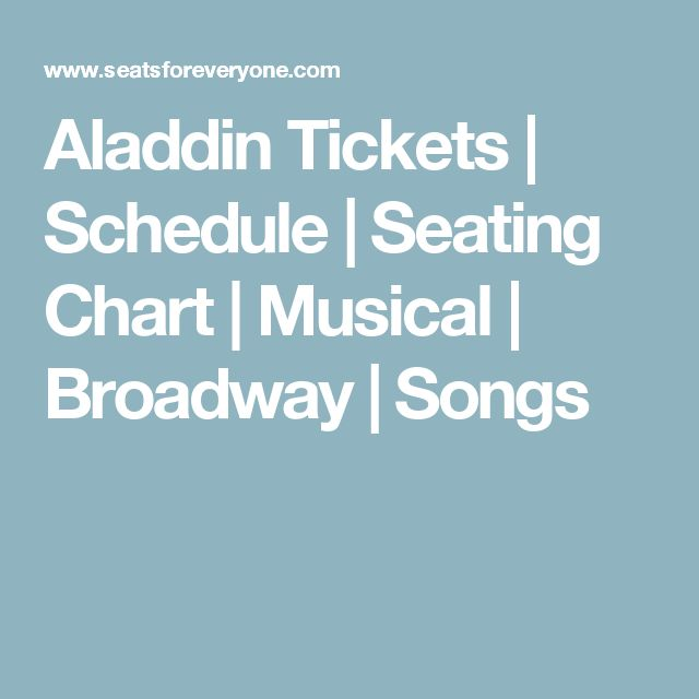 Aladdin Tickets | Schedule | Seating Chart | Musical | Broadway | Songs
