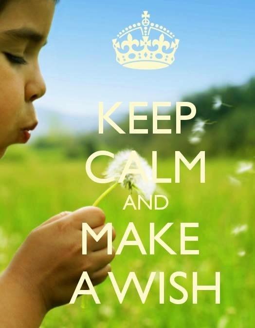 """Keep calm and make a wish"" quote via Living Life at www.Facebook.com/LivingLife2TheFull"