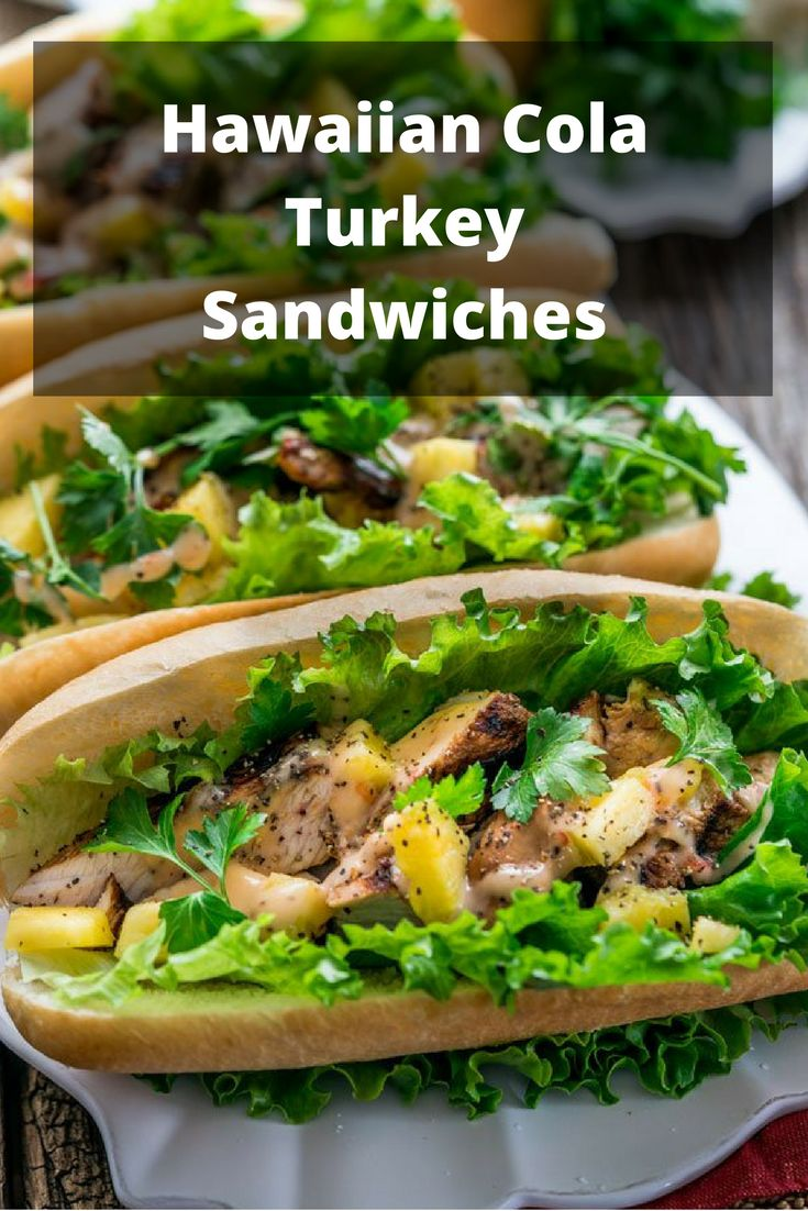 Hawaiian Cola Turkey Sandwiches