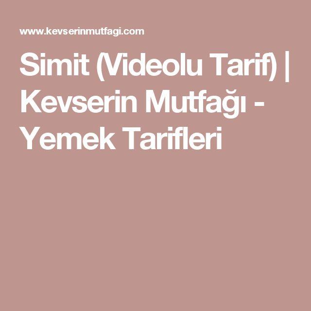 Simit (Videolu Tarif)   Kevserin Mutfağı - Yemek Tarifleri