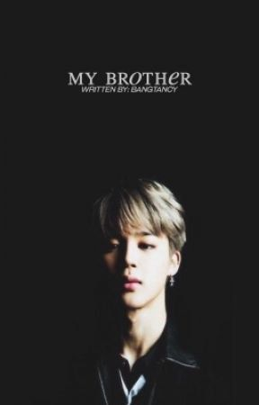 Read Chapter 23: Claire's Desperation from the story My Brother Jimin ✿ Park Jimin x Reader by bangtancy (dad) with 59...