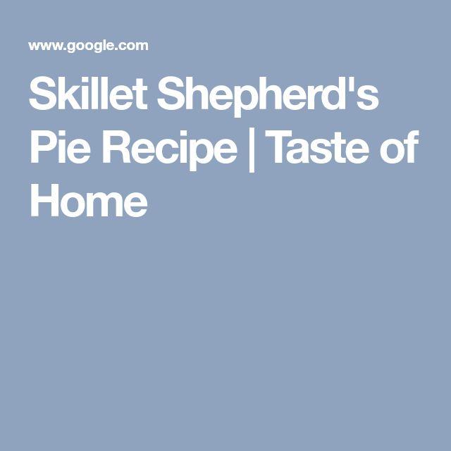 Skillet Shepherd's Pie Recipe | Taste of Home