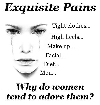 Exquisite Pains...