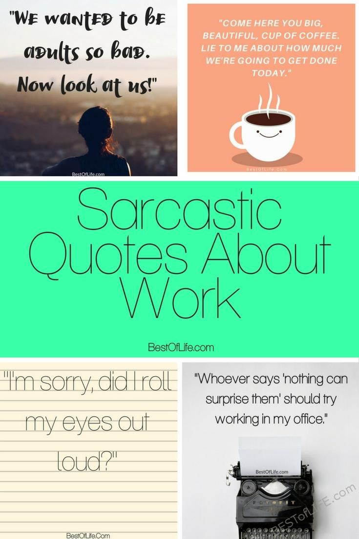 Sarcastic Quotes About Work Work Quotes Funny Sarcastic Quotes About Work Work Quotes Inspirational