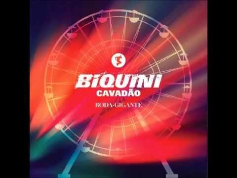 ♥ Roda Gigante - Biquíni Cavadão.