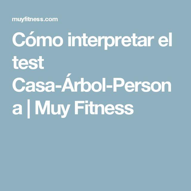 Cómo interpretar el test Casa-Árbol-Persona | Muy Fitness