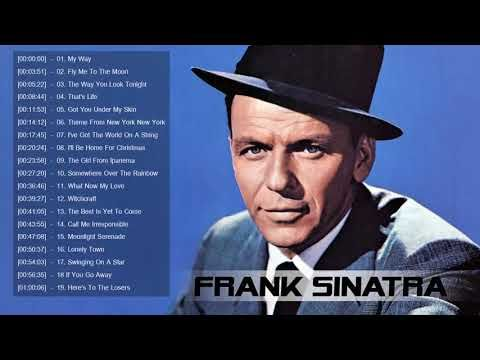 Top 20 Best Songs Of Frank Sinatra - Frank Sinatra Greatest Hits Collection - YouTube