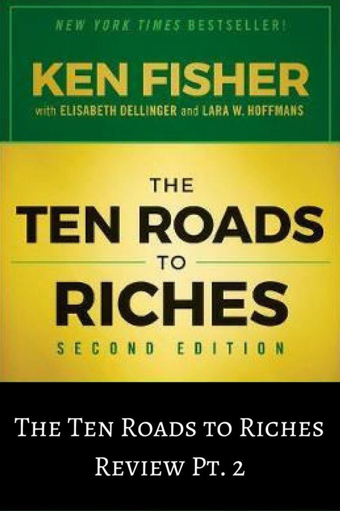 The Ten Roads to Riches Review Pt. 2