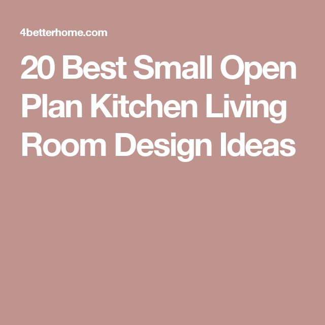 The Best Small Open Plan Kitchens Ideas On Pinterest Kitchen