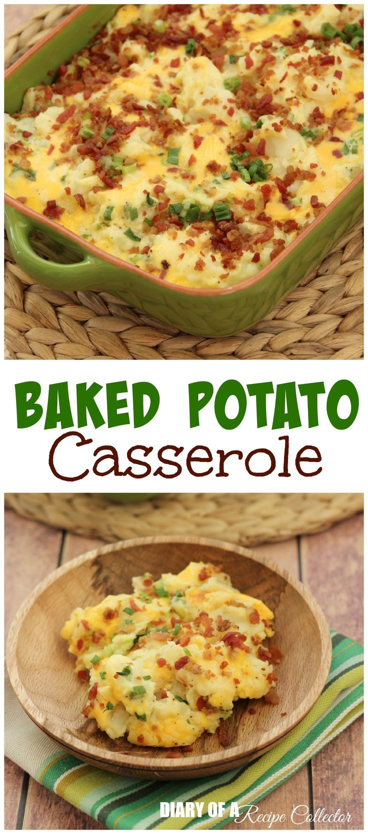 Baked Potato Casserole makes a perfect side dish to accompany any family gathering meal for the holidays or even a BBQ.