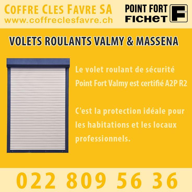 Volets roulants Valmy & Massena Certifié A2P R2 contre l'effraction, c'est la protection idéale pour les habitations et les locaux professionnels. #Pointfortfichet #Geneve #coffrecles