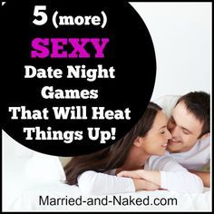 5 (more) Sexy Date Night Games That Will Heat Things Up