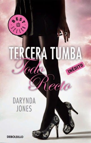TERCERA TUMBA TODO RECTO - SAGA CHARLEY DAVIDSON #3, DARYNDA JONES http://bookadictas.blogspot.com/: