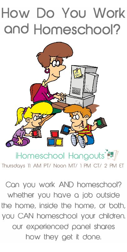 How do you work and homeschool? Join this iHN Google+ Hangout on Thursday to hear from moms who do both. Some work at home and some work out of the home.  It can be done!