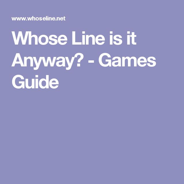 Whose Line is it Anyway? - Games Guide