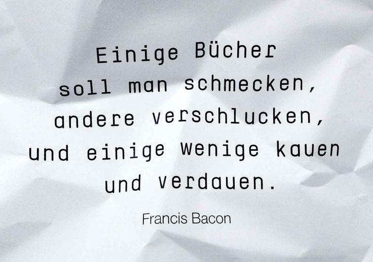 Francis Bacon (1561 – 1626) war ein englischer Philosoph, Essayist und Staatsmann. Er gilt als Wegbereiter der modernen Naturwissenschaft sowie der philosophischen Strömung des Empirismus und veröffentlichte zahlreiche philosophische, literarische und juristische Schriften.