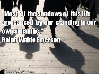 Face, Quotes 3, Quotes Just, Emerson Boards, Quotes Humor, Ralph Waldo Emerson, Shadows Quotes, Inspiration Quotes, Plato Quotes